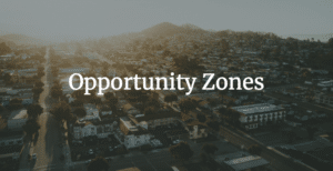 Realizing the Potential of Opportunity Zones